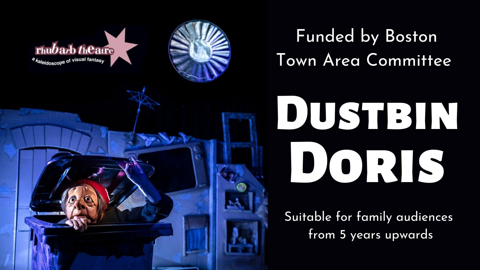 Boston Town Area Committee helps to fund Rhubarb Theatre's Dustbin Doris